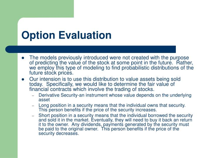 Option Evaluation