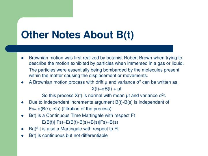 Other Notes About B(t)