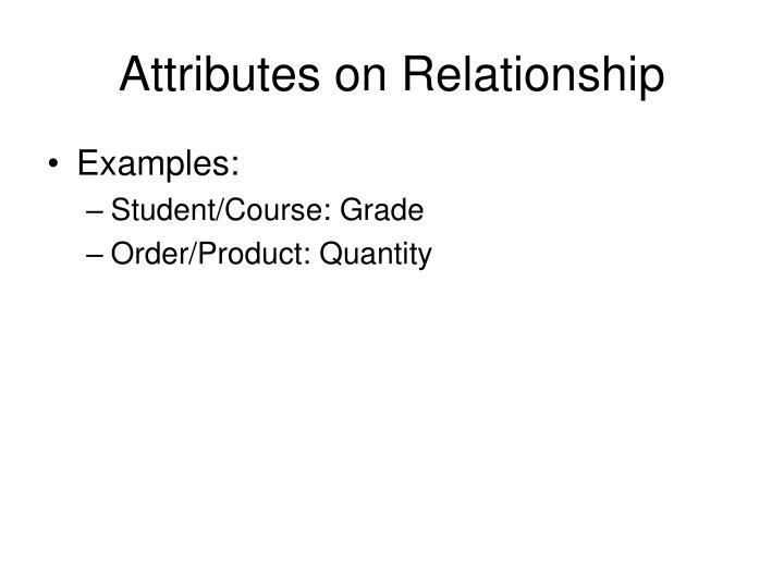 Attributes on Relationship