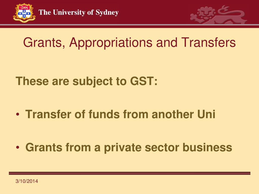 Grants, Appropriations and Transfers