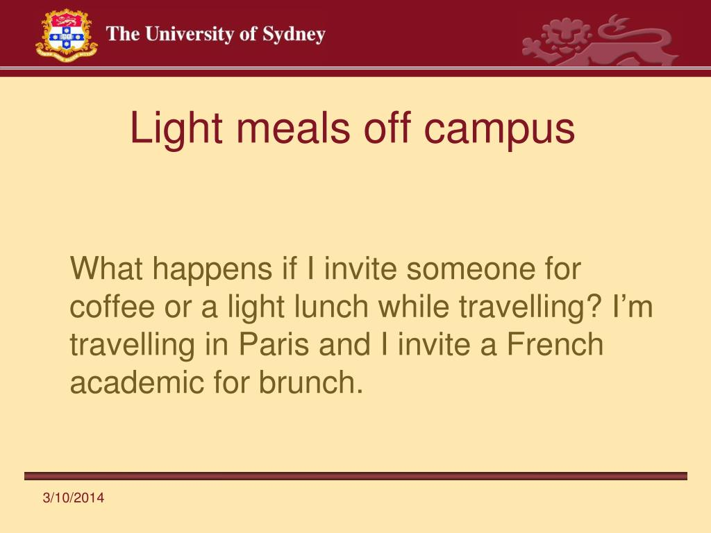 Light meals off campus