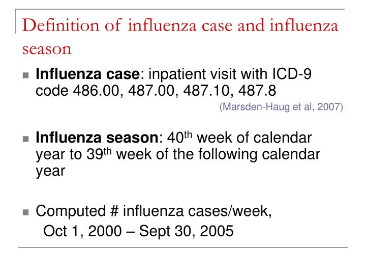 Definition of influenza case and influenza season