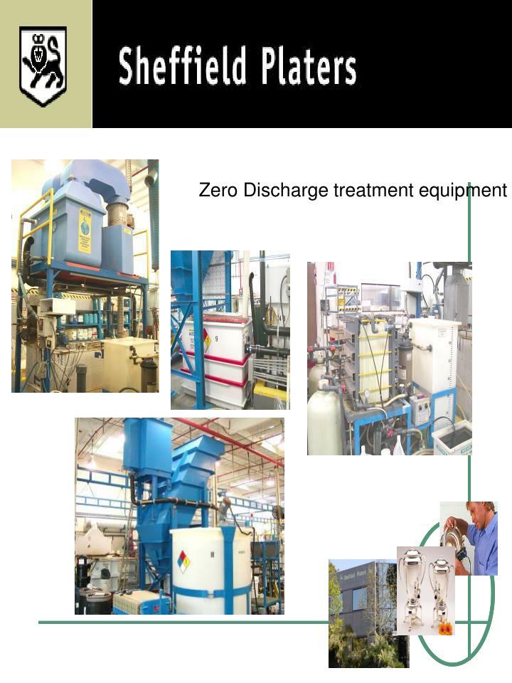 Zero Discharge treatment equipment