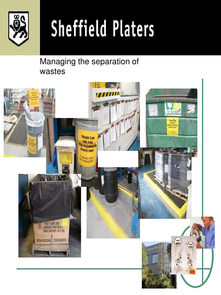 Managing the separation of wastes