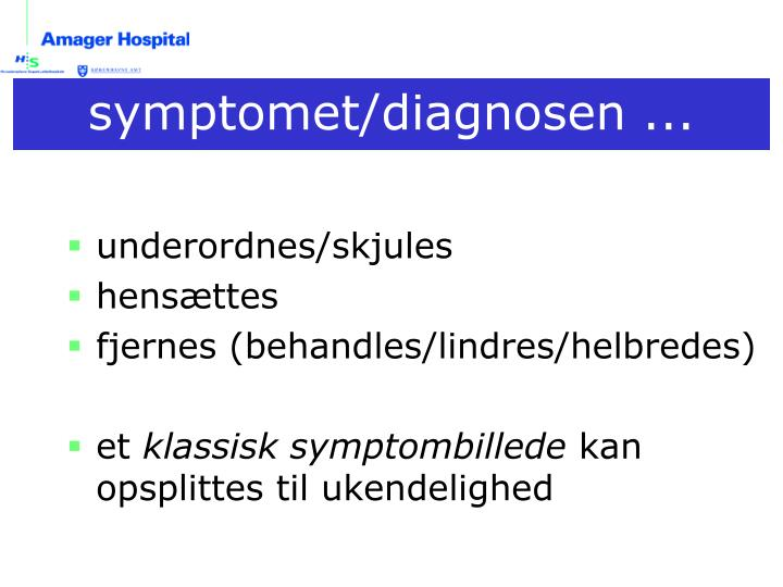 symptomet/diagnosen ...