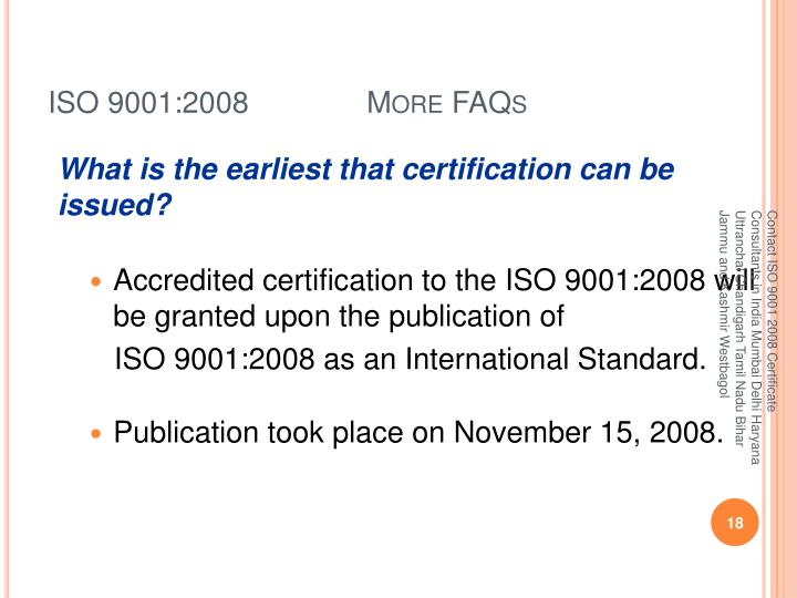 ISO 9001:2008 More FAQs