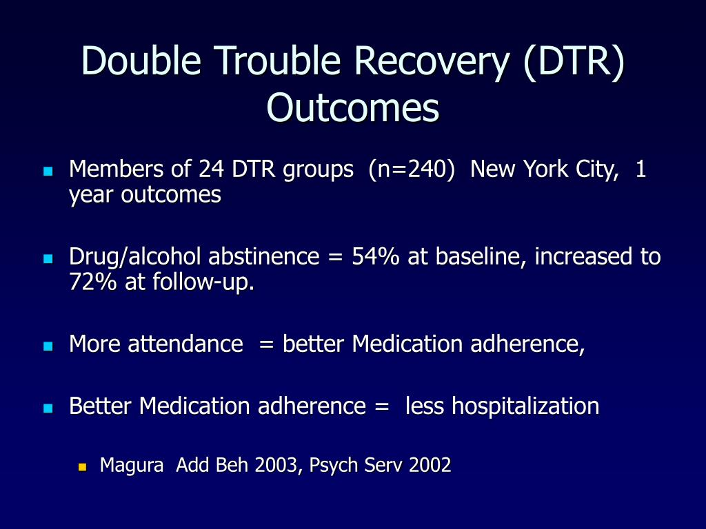 Double Trouble Recovery (DTR) Outcomes