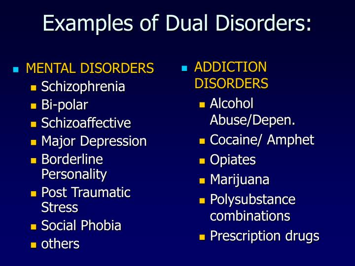 Examples of dual disorders l.jpg