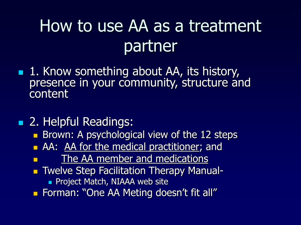 How to use AA as a treatment partner