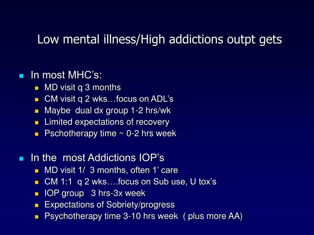 Low mental illness/High addictions outpt gets