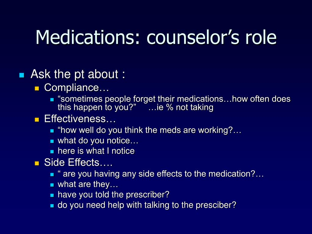 Medications: counselor's role