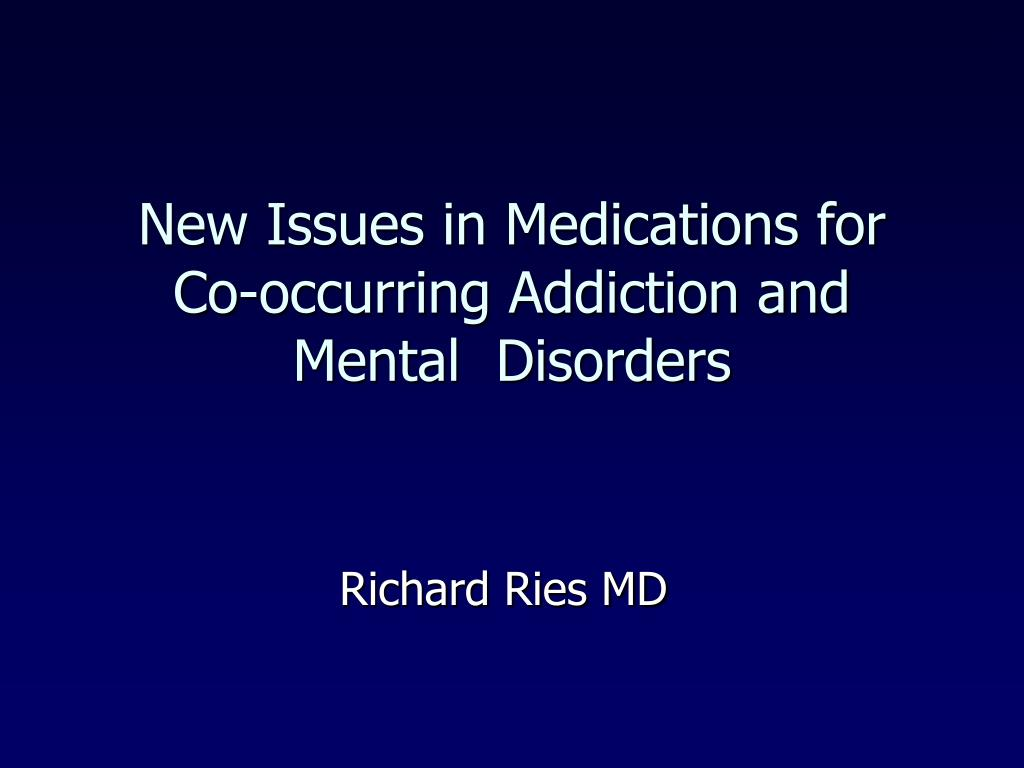 New Issues in Medications for