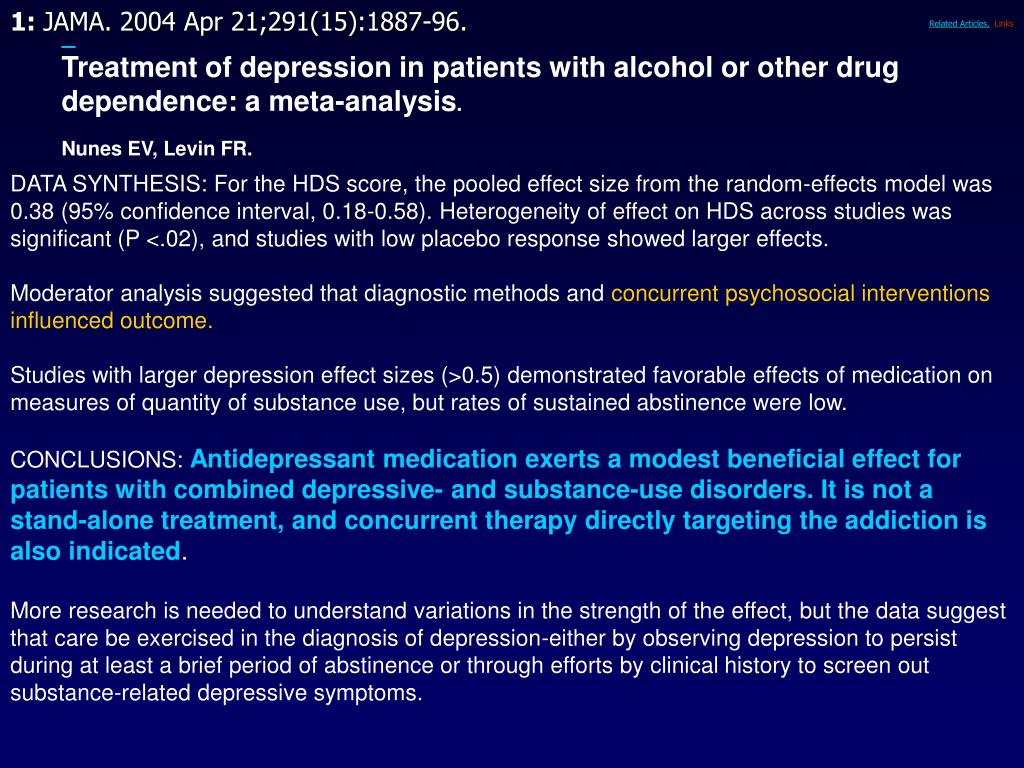 Treatment of depression in patients with alcohol or other drug dependence: a meta-analysis