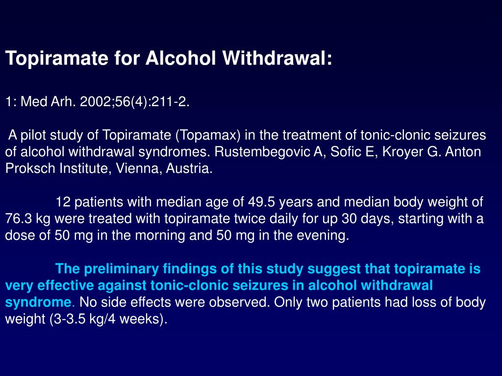 Topiramate for Alcohol Withdrawal:
