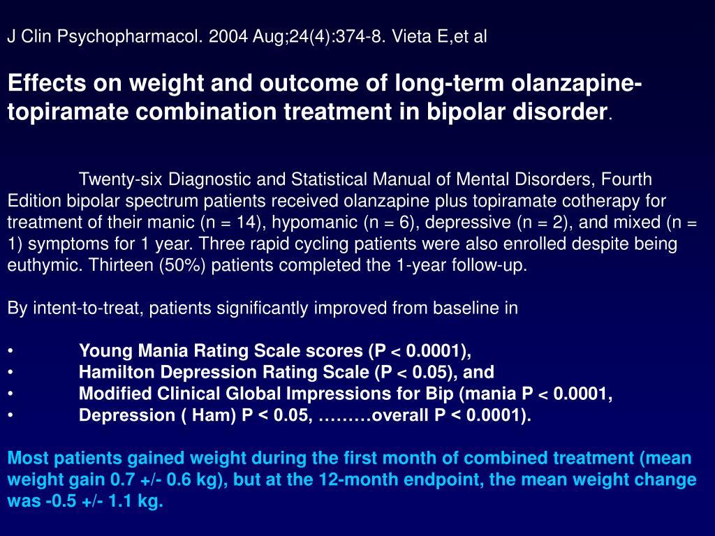 J Clin Psychopharmacol. 2004 Aug;24(4):374-8. Vieta E,et al