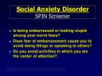 social anxiety disorder spin screener