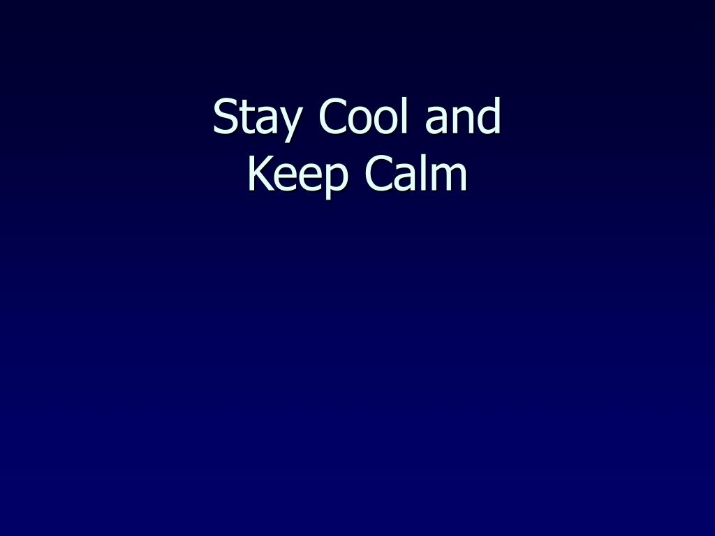 Stay Cool and