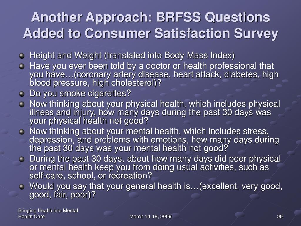 Another Approach: BRFSS Questions Added to Consumer Satisfaction Survey