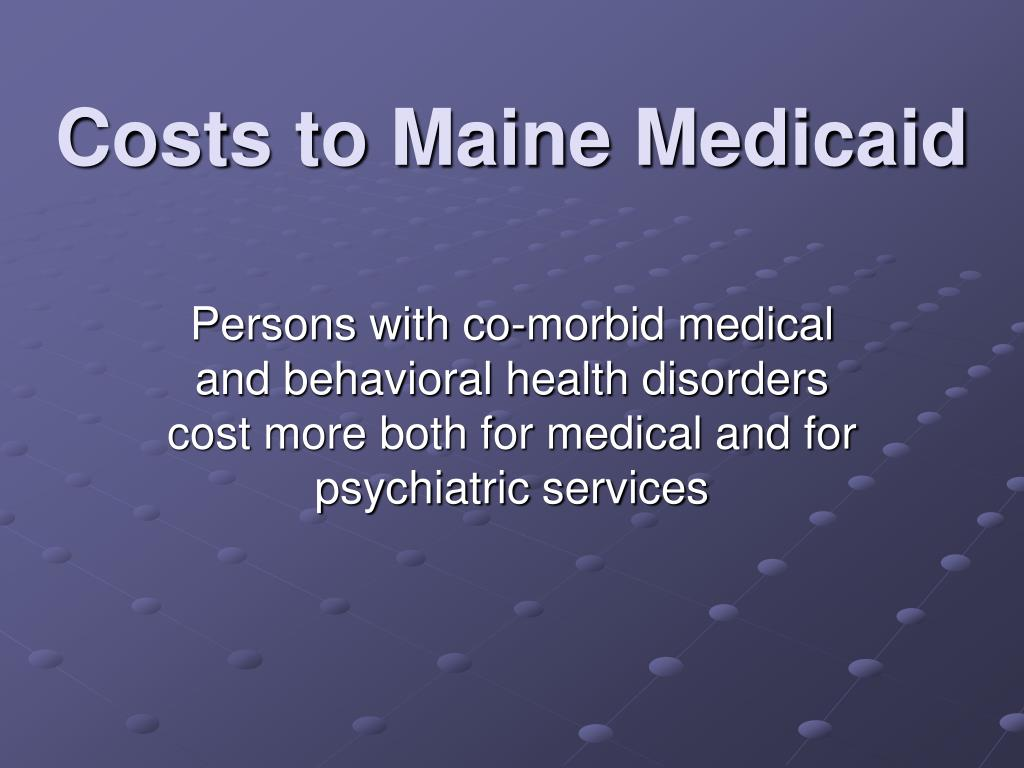 Costs to Maine Medicaid