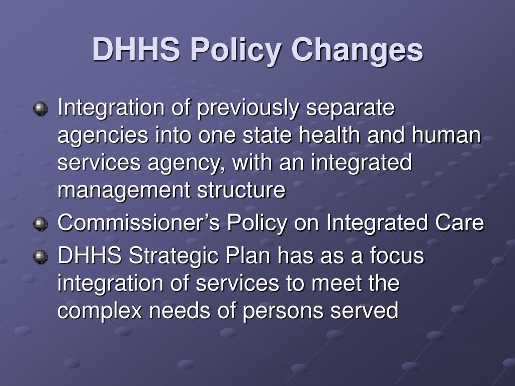 DHHS Policy Changes