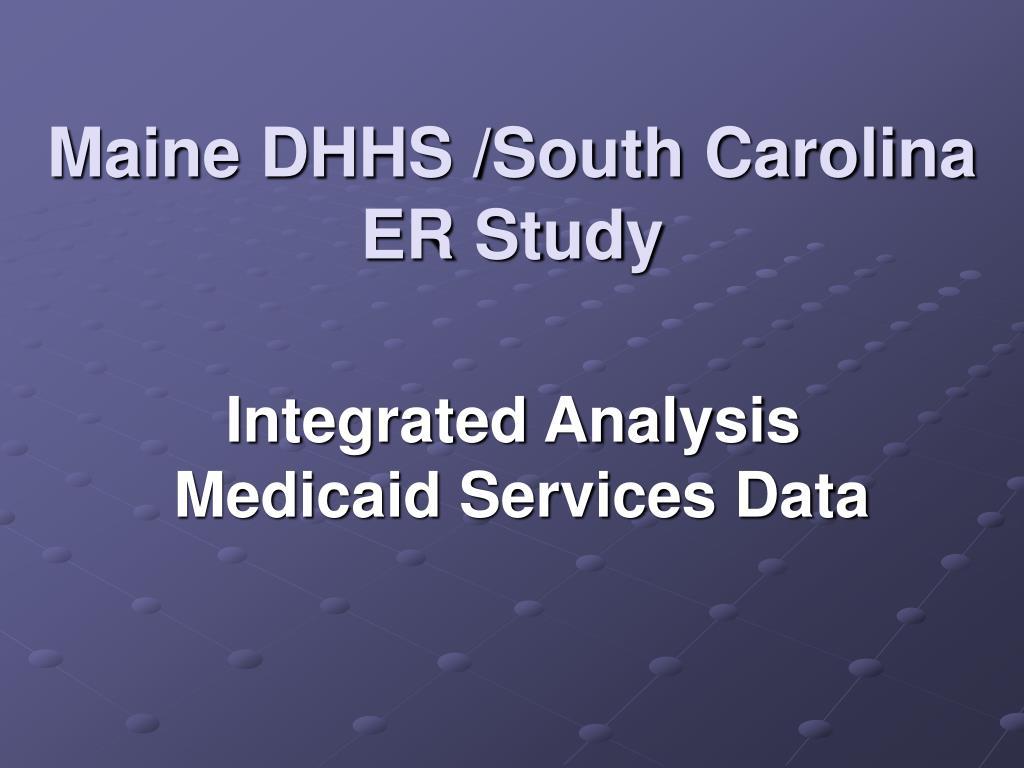 Maine DHHS /South Carolina
