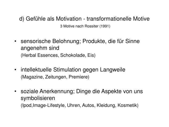 d) Gefühle als Motivation - transformationelle Motive