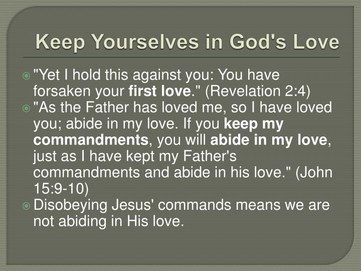 Keep Yourselves in God's Love