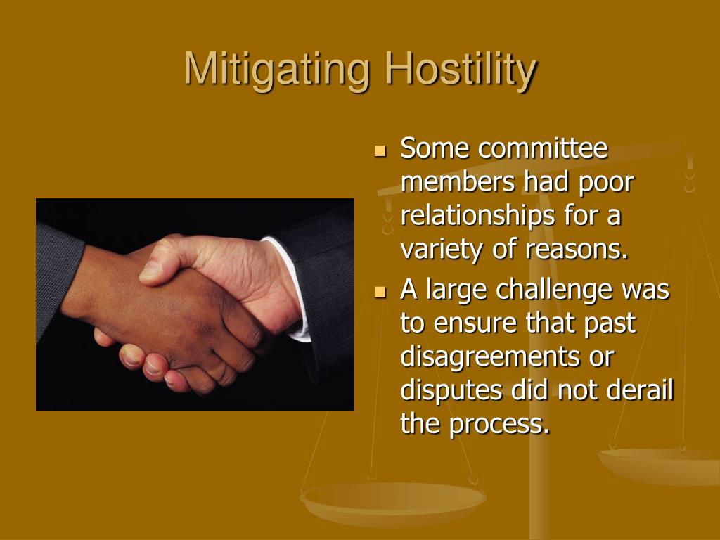 Mitigating Hostility
