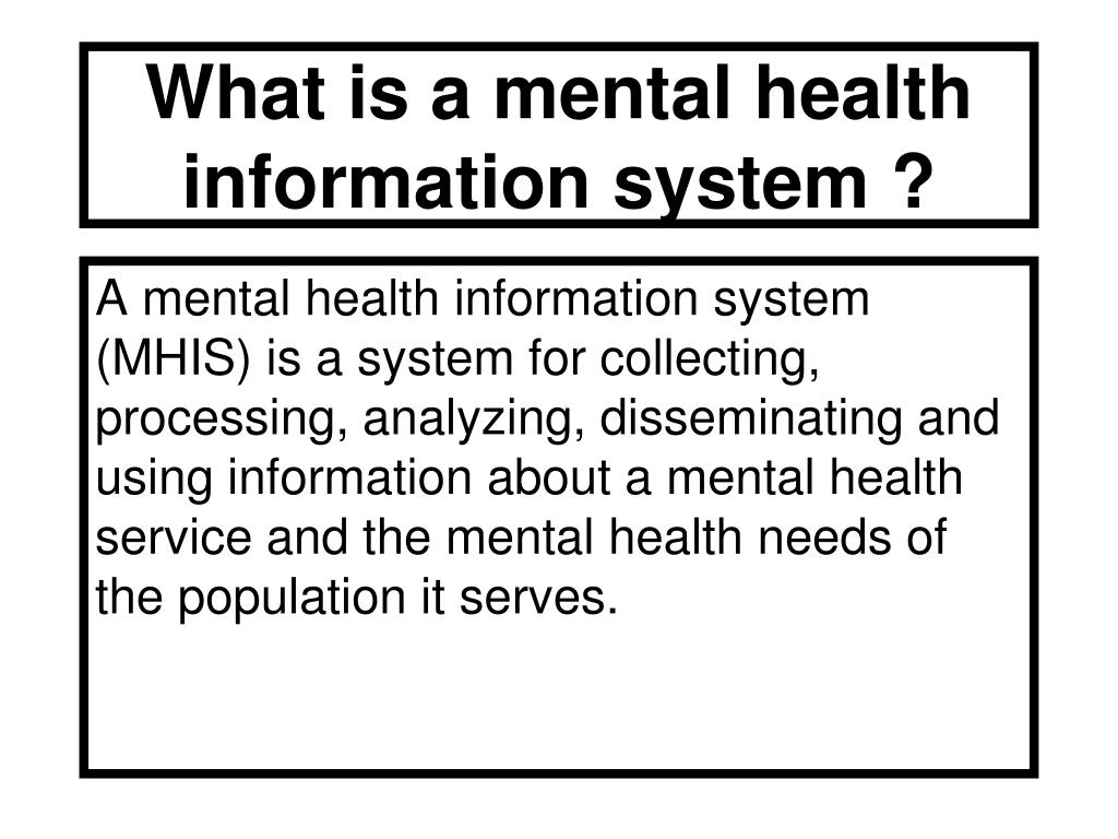 What is a mental health information system ?