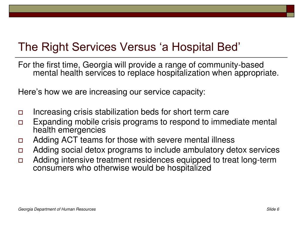 The Right Services Versus 'a Hospital Bed'