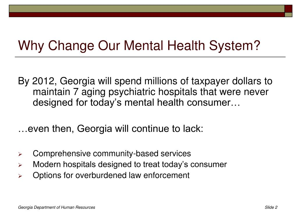 Why Change Our Mental Health System?