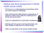 medical and social perspectives in mental health social model