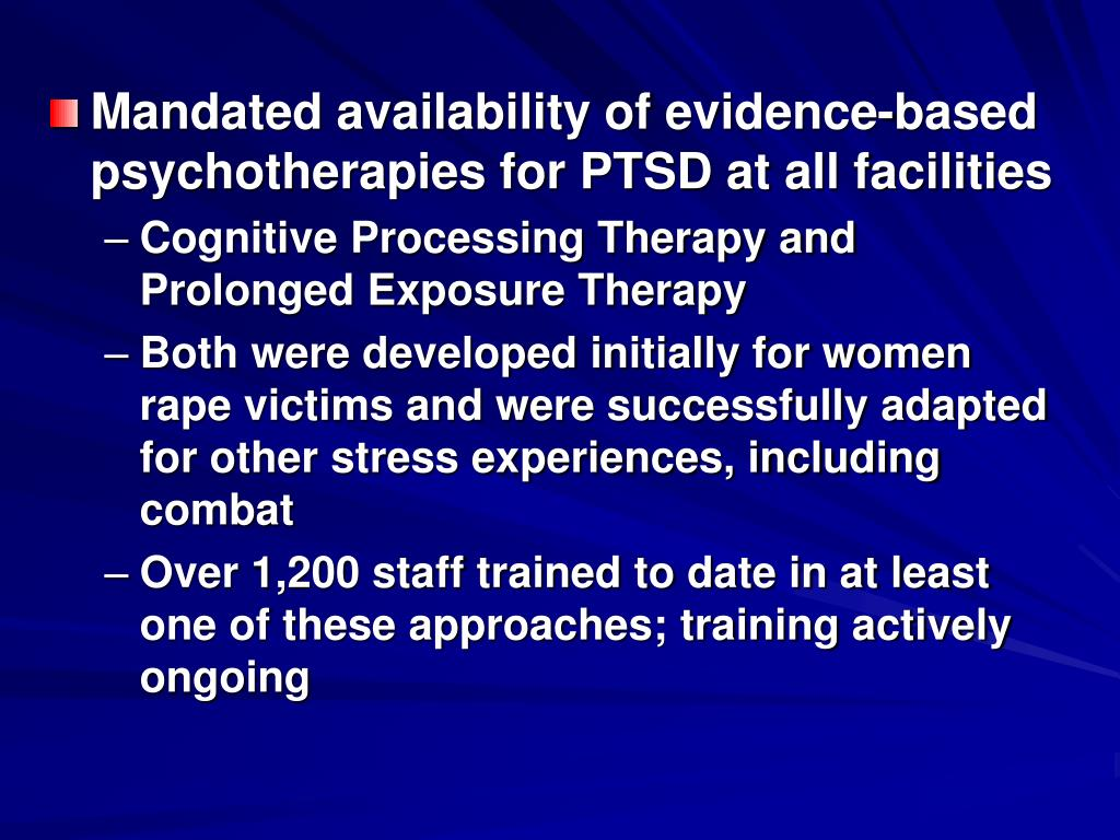 Mandated availability of evidence-based psychotherapies for PTSD at all facilities