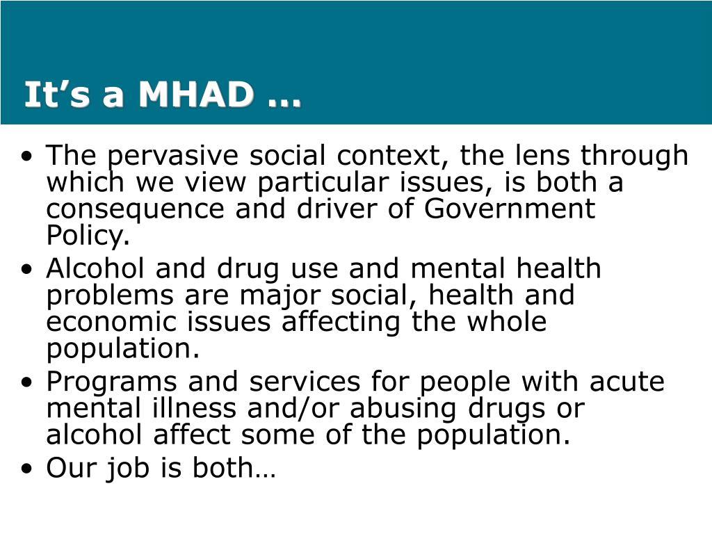 It's a MHAD …