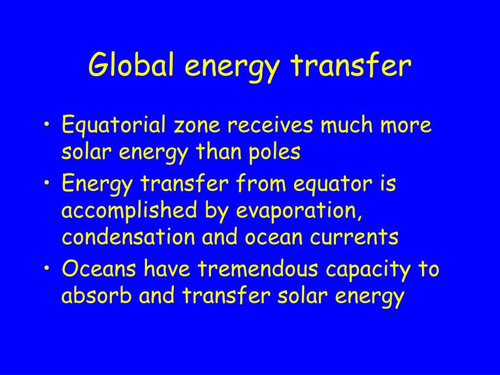 Global energy transfer