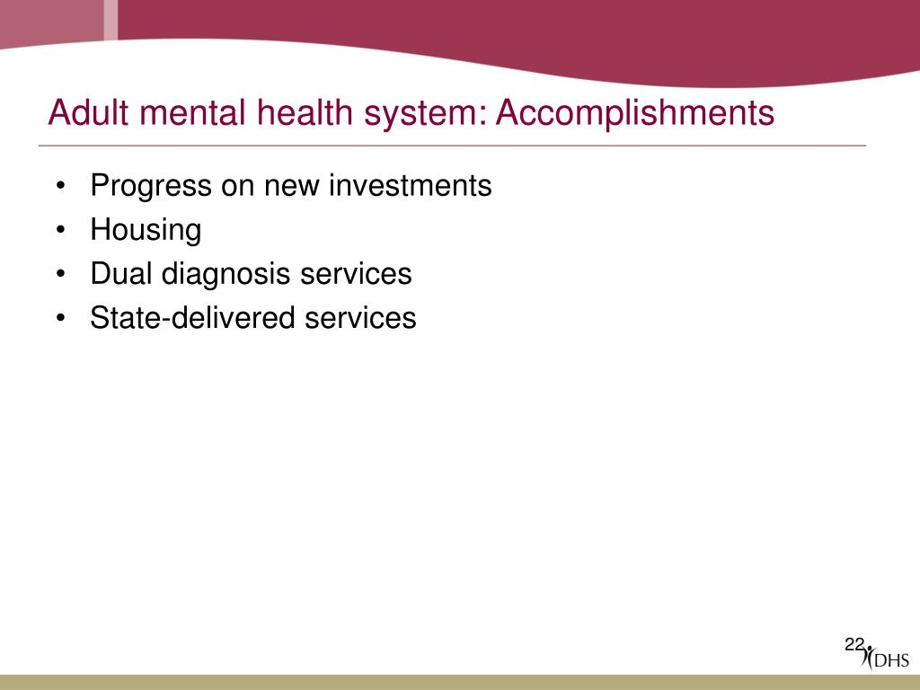 Adult mental health system: Accomplishments