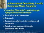 a sourcebook describing locally developed model programs
