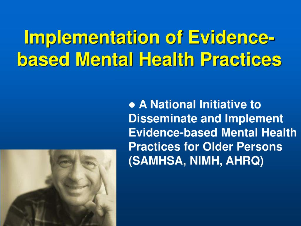 Implementation of Evidence-based Mental Health Practices