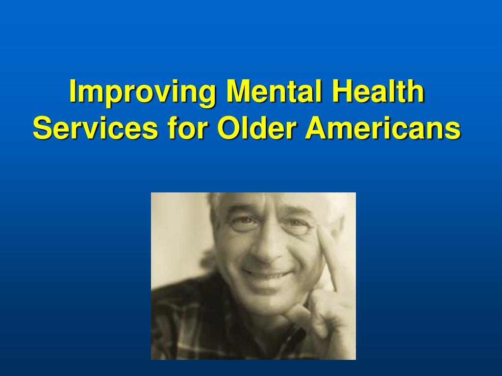 Improving Mental Health Services for Older Americans