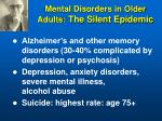 mental disorders in older adults the silent epidemic