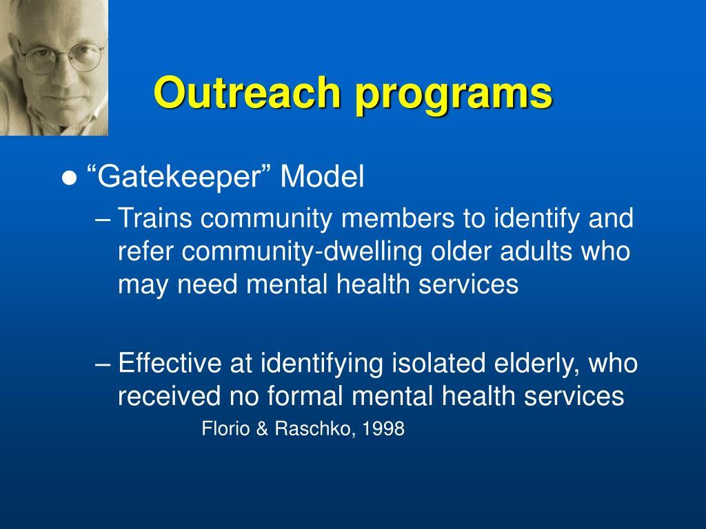 Outreach programs