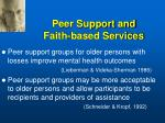 peer support and faith based services