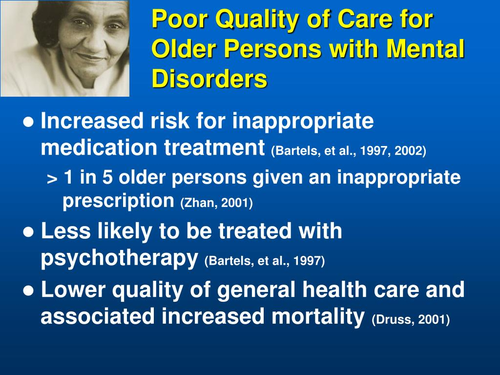 Poor Quality of Care for Older Persons with Mental Disorders