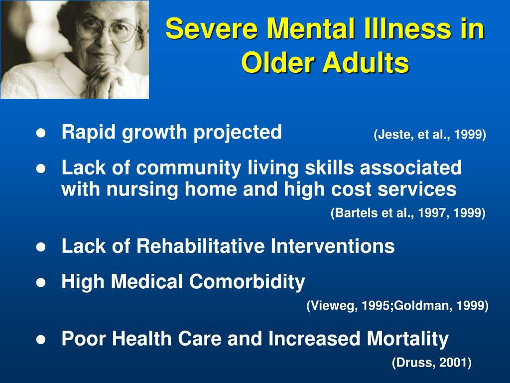 Severe Mental Illness in Older Adults