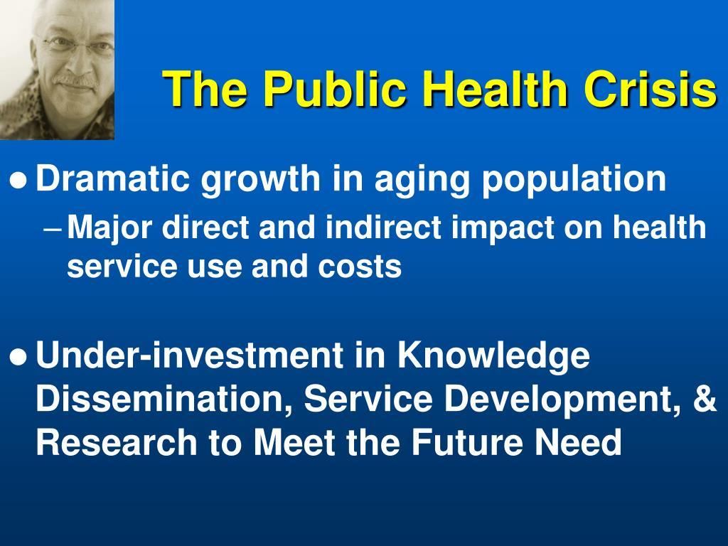 The Public Health Crisis