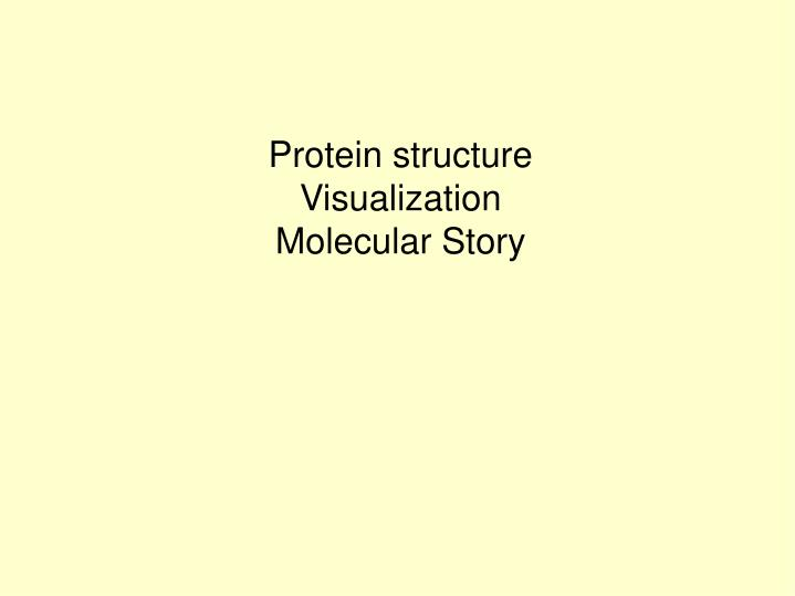Protein structure visualization molecular story