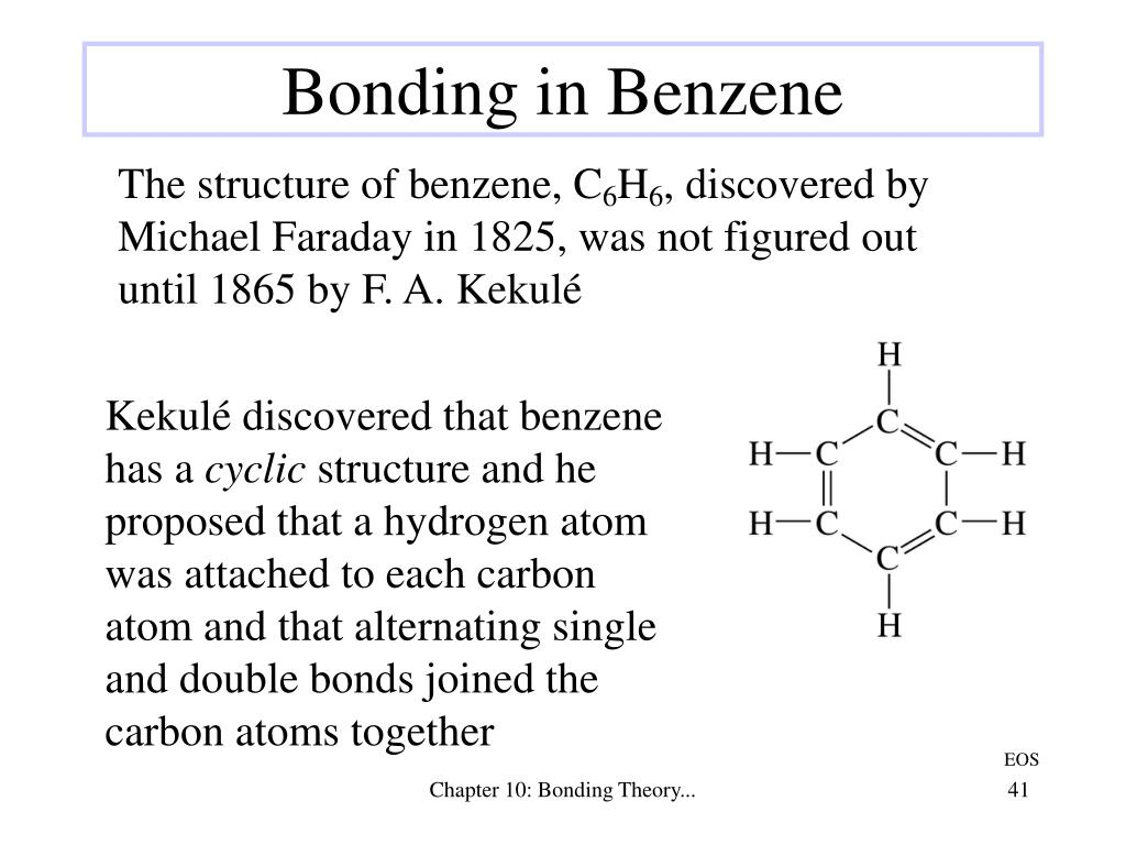 Kekulé discovered that benzene has a