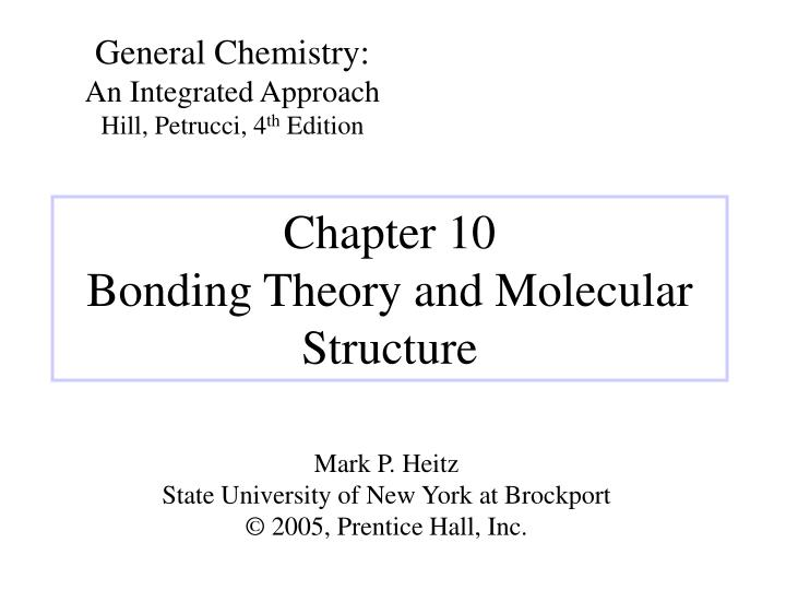 Chapter 10 bonding theory and molecular structure