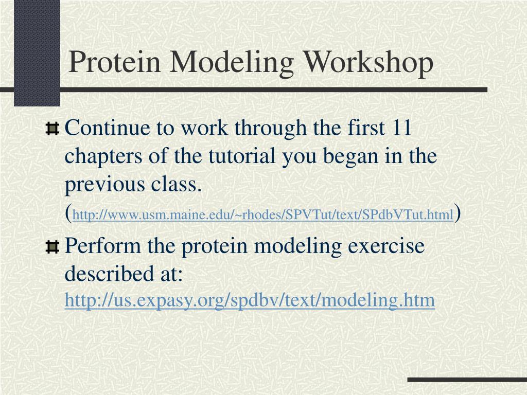 Protein Modeling Workshop