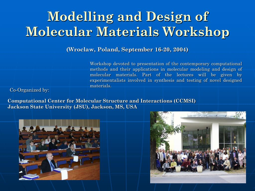 Modelling and Design of Molecular Materials